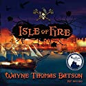 Isle of Fire Audiobook by Wayne Thomas Batson Narrated by Anthony Brawner