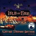 Isle of Fire | Wayne Thomas Batson