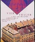 Vier Thaler und Sechzehn Groschen : August Hermann Francke. der Stifter und Sein Werk, Harrassowitz Verlag, 3447063254