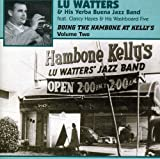 Doing The Hambone At Kelly's Volume Two [ORIGINAL RECORDINGS REMASTERED]