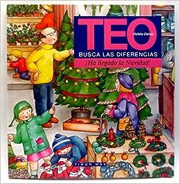 Teo Busca las diferencias. Ha llegado la navidad: Amazon.es: Violeta Denou: Libros