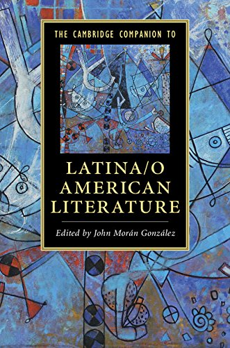 The Cambridge Companion to Latina/o American Literature (Cambridge Companions to Literature) (The Norton Anthology Of Latino Literature Ebook)