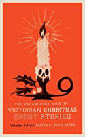 The Valancourt Book Of Victorian Christmas Ghost