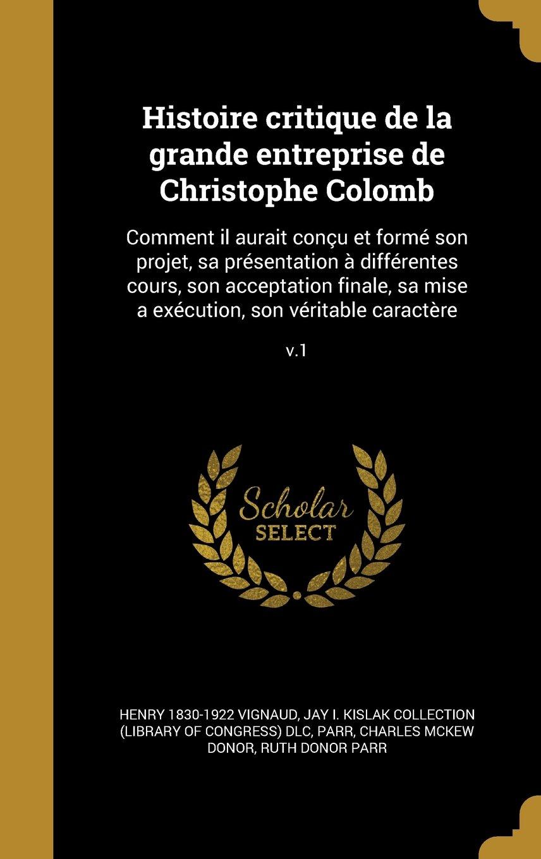 Buy Histoire Critique de La Grande Entreprise de Christophe Colomb ...