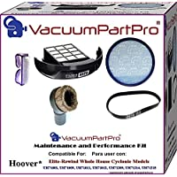 Vacuum Part Pro Maintenance and Performance Kit For Hoover Elite Rewind-Whole House Cyclonic Models UH71003, UH71009, UH71011, UH71012, UH71209, UH71214, UH71215
