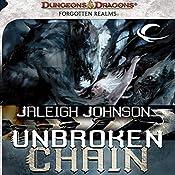 Unbroken Chain: A Forgotten Realms Novel, Book 1 | Jaleigh Johnson