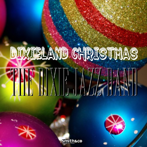 Dixieland Christmas (Christmas Music Dixieland Jazz)