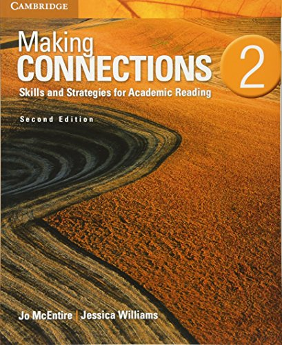 (Making Connections Level 2 Student's Book: Skills and Strategies for Academic Reading)