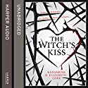 The Witch's Kiss Audiobook by Katharine Corr, Elizabeth Corr Narrated by Katy Sobey