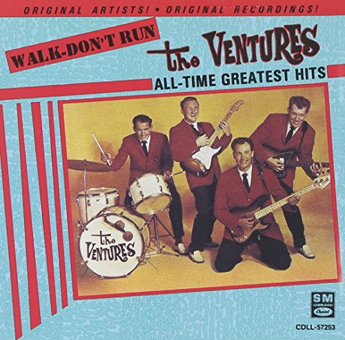 Walk - Don't Run, All-Time Greatest Hits (The Very Best Of The Ventures)