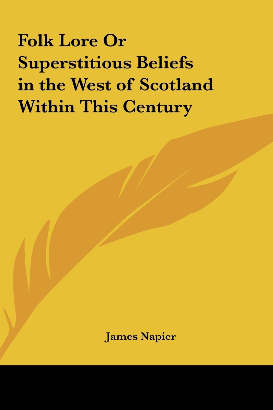 Download Folk Lore or Superstitious Beliefs in the West of Scotland Within This Century PDF