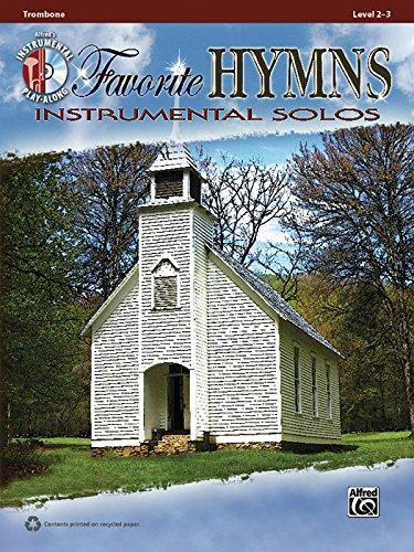 (Favorite Hymns Instrumental Solos: Trombone, Book & CD (Instrumental Solos Series))