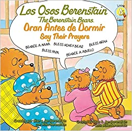 Book Los Osos Berenstain Oran Antes de Dormir/Say Their Prayers (Berenstain Bears Living Lights)