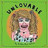 Unlovable Vol. 3 (Vol. 3)  (Unloveable)