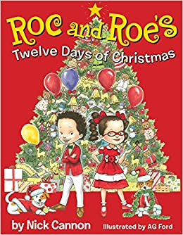 amazoncom roc and roes twelve days of christmas 9780545519502 nick cannon ag ford books