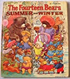 The Fourteen Bears, Summer and Winter