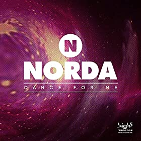 Norda-Dance For Me