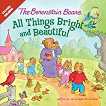 The Berenstain Bears: All Things Bright and Beautiful (Berenstain Bears/Living Lights)