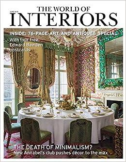 The World Of Interiors Magazine June 2018 Amazon Com Books