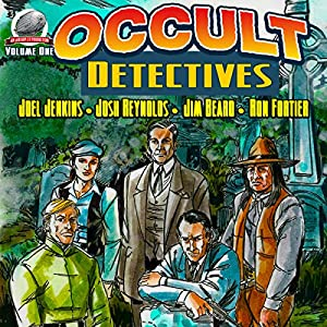 Occult Detectives, Volume 1 Audiobook