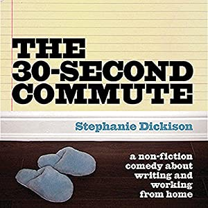 The 30-Second Commute Audiobook
