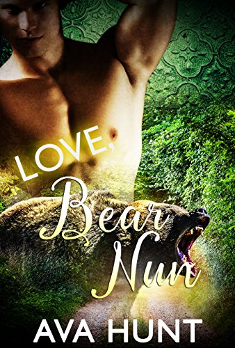 Love Bear Nun by [Hunt, Ava]