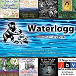 Waterlogg Documentary Pack |  Blackstone Audio