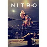NITRO: The Incredible Rise and Inevitable Collapse of Ted Turner's WCW
