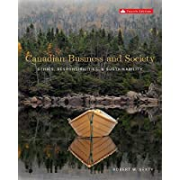 Canadian Business & Society: Ethics, Responsibilities, and Sustainability