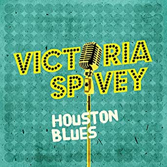 Houston Blues by Victoria Spivey on Amazon Music - Amazon com