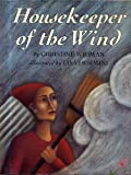 Housekeeper of the Wind, Christine Widman, 0060264675