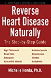 Reverse Heart Disease Naturally: Cures for high