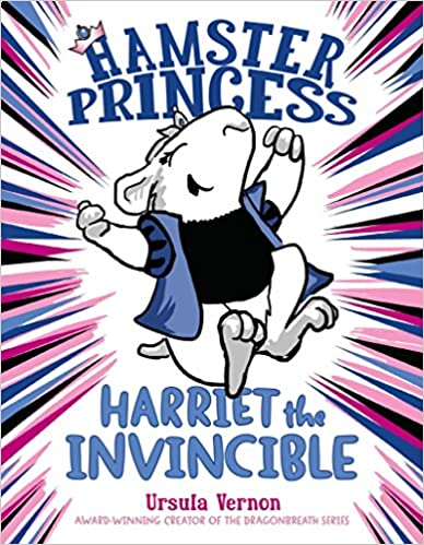 Hamster Princess: Harriet the Invincible: 80¢