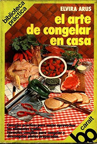 ARTE DE CONGELAR EN CASA -PC-011, EL
