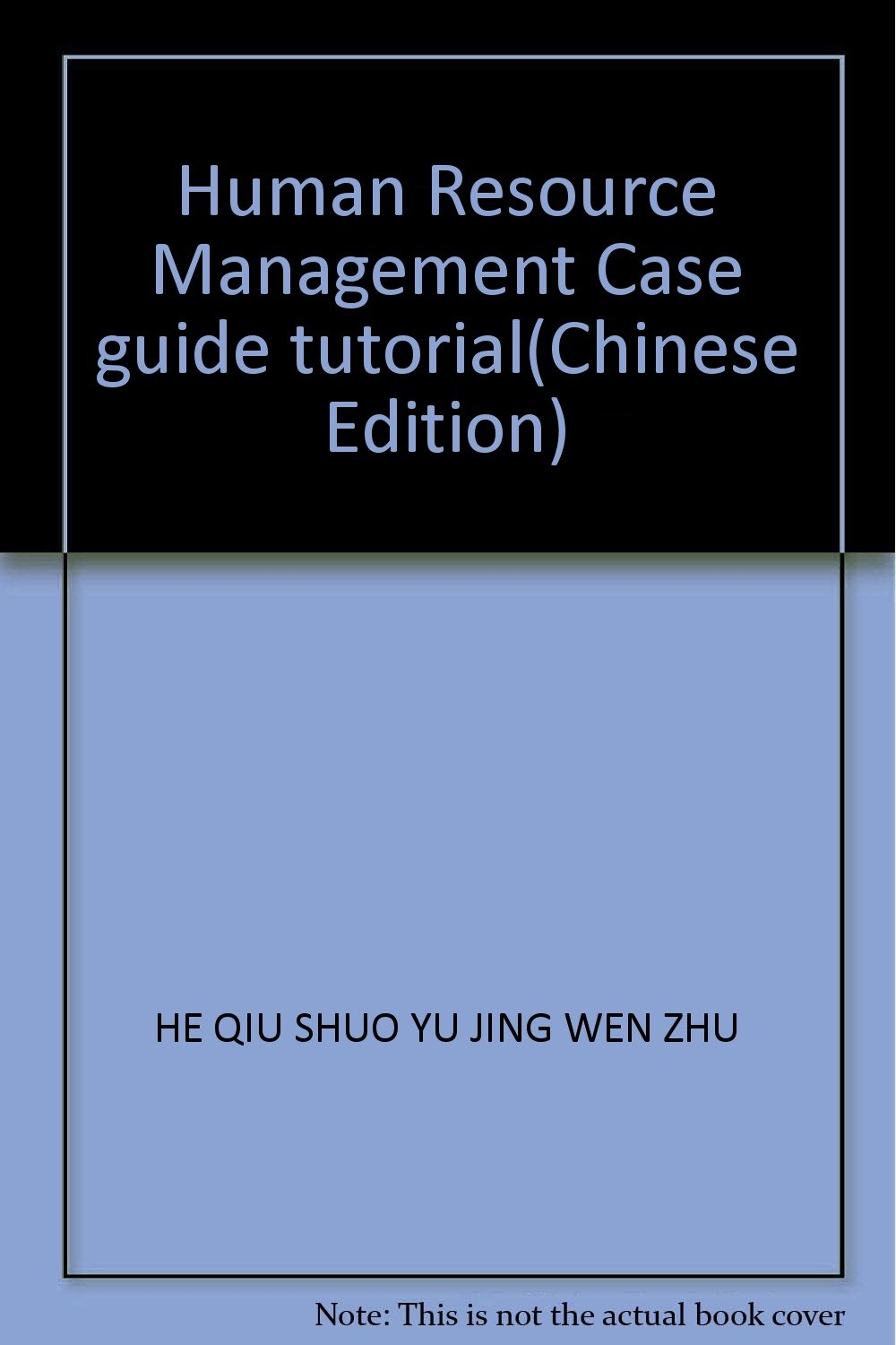 Read Online Human Resource Management Case guide tutorial(Chinese Edition) ebook