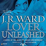 Lover Unleashed: The Black Dagger Brotherhood, Book 9 | J.R. Ward