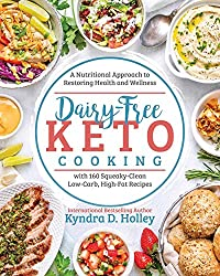 Image of the product Dairy Free Keto Cooking : that is listed on the catalogue brand of Victory Belt Publishing.