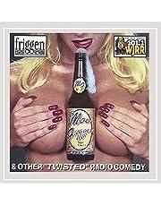 Moe Fugger Malt Liquor: Twisted Radio Comedy