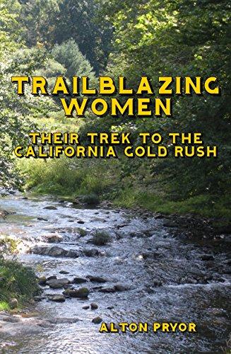 trailblazing-women-their-trek-to-the-california-gold-rush