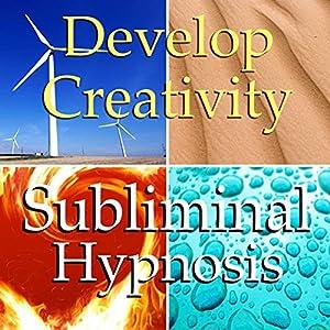 Develop Creativity Subliminal Affirmations Speech