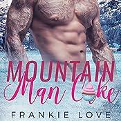 Mountain Man Cake | Frankie Love