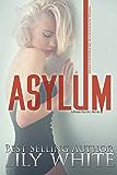 Asylum: A Dark Romance Thriller