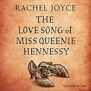 The Love Song of Miss Queenie Hennessy Hörbuch