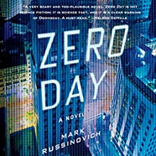 Zero Day: A Jeff Aiken Novel Audiobook by Mark Russinovich Narrated by Johnny Heller