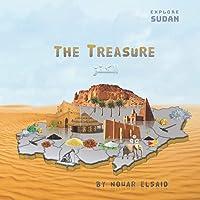 Explore Sudan: The Treasure (Al-Kanz): A Visual Guide To Sudan's States