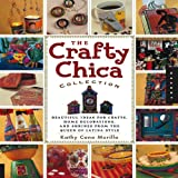 The Crafty Chica Collection, Kathy Cano Murillo, 1592533051