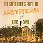 The Good Thief's Guide to Amsterdam | Chris Ewan