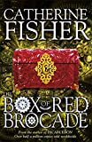 The Box of Red Brocade by Catherine Fisher front cover