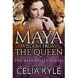 Maya: Wisdom from the Queen (BBW Shapeshifter Paranormal Romance) (Ridgeville Series Book 11)