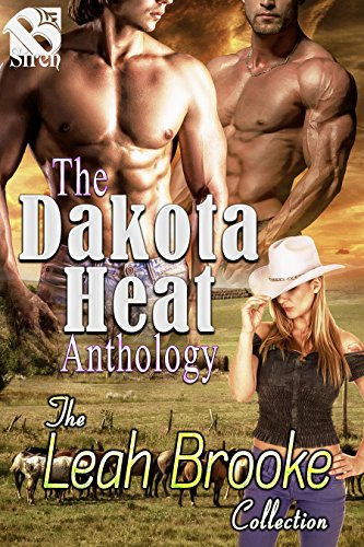The Dakota Heat Anthology [Box Set] (Siren Publishing Menage Everlasting)